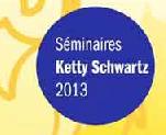 SeminaireKettySchwartz2013